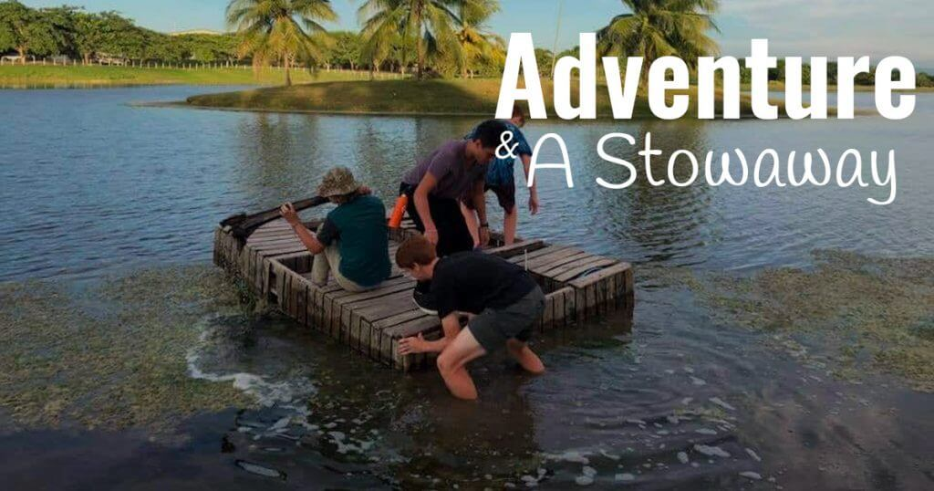 Adventure and a Stowaway