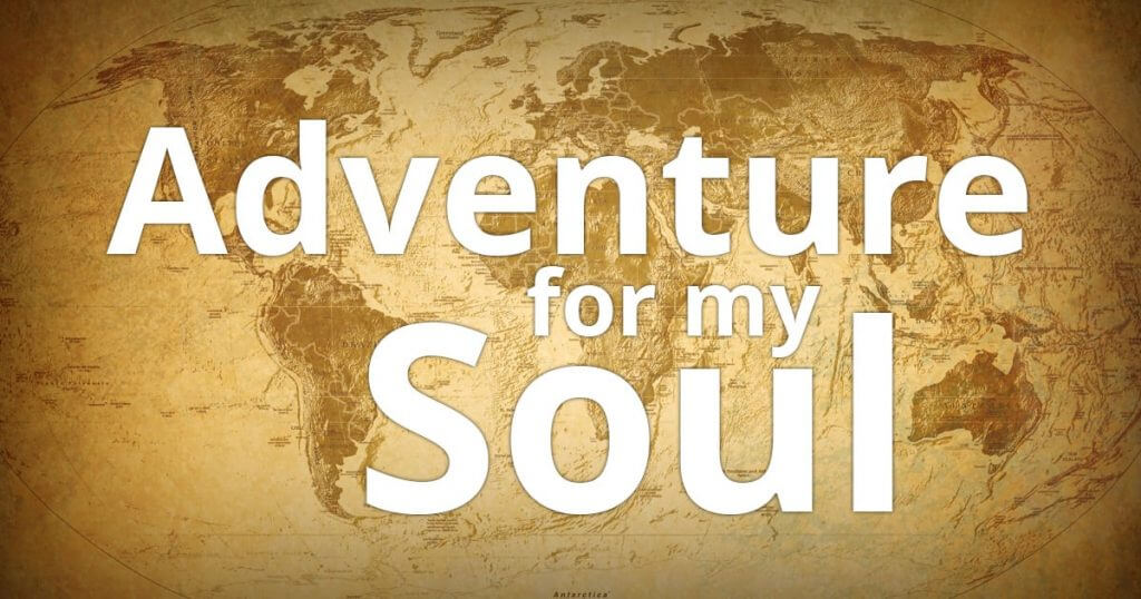 Adventure for my Soul