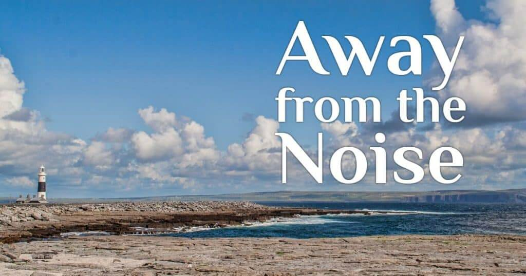 Getting Away from the Noise