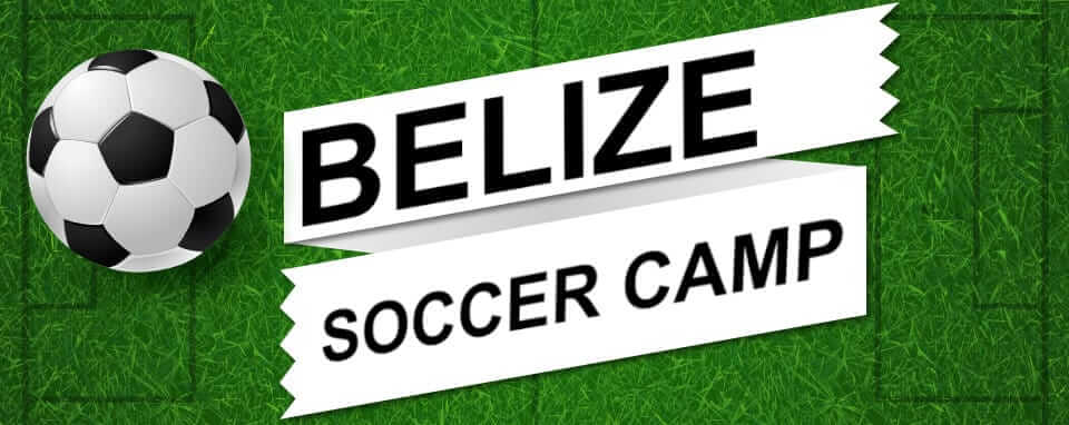Belize Soccer Camp - Wonder Voyage Legacy Project