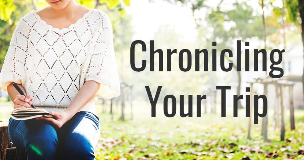 Chronicling Your Trip - Wonder Voyage Travel Tips