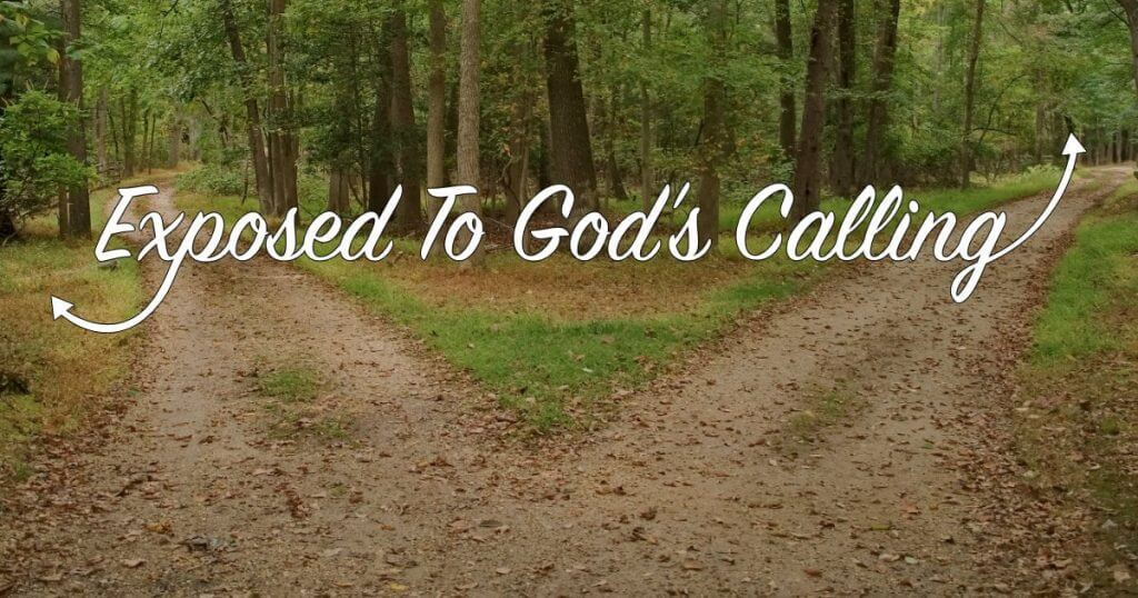 Exposed To God's Calling